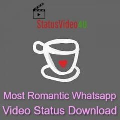 This image is showing topic most romantic whatsapp video status