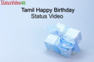 Happy Birthday Status Video In Tamil Free Download
